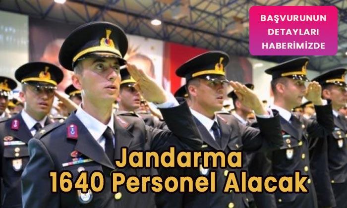 Jandarma 1640 personel alacak! Başvurular başlıyor